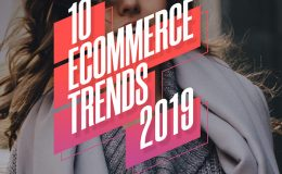 Top 10 eCommerce Trends That Will Impact Retailers and Consumers in 2019