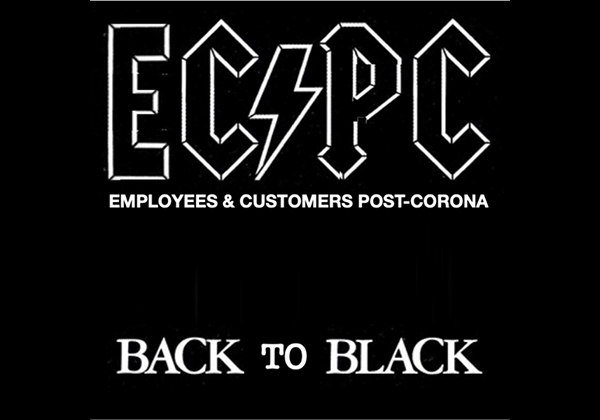 BACK to BLACK – Improving Employee, Customer, and Brand Experience in a Post-Corona World