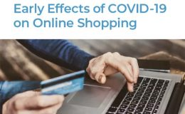 The Early Effects Of COVID-19 On Online Shopping