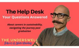 Help Desk – Post Graduation, Your Sustainability Career