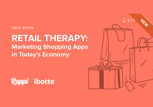 RETAIL THERAPY: Marketing Shopping Apps in Today's Economy