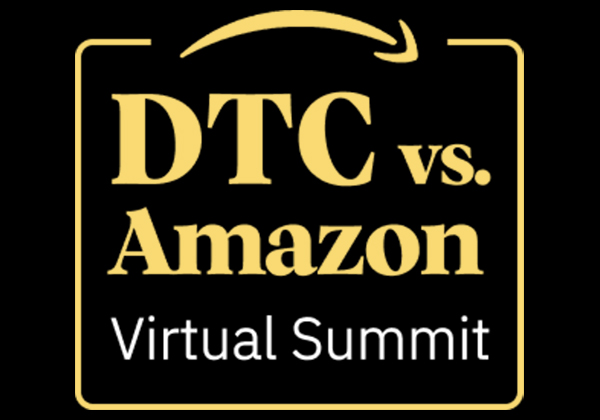 DTC vs. Amazon Virtual Summit