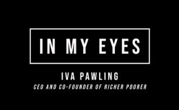 In My Eyes: Iva Pawling, CEO and Co-Founder of Richer Poorer