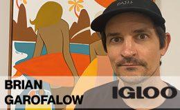 Brian Garofalow – Igloo Chief Marketing Officer