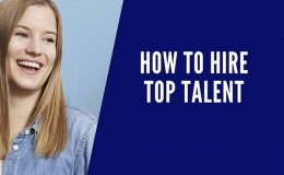Hiring Top Talent (and Keeping them Happy)