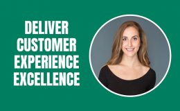 Deliver a Customer Experience Worth Remembering