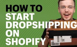 What Is Dropshipping? How To Start Dropshipping on Shopify