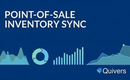 Introducing Quivers' Point of Sale Inventory Sync