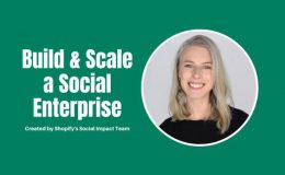 How to Build and Scale a Social Enterprise