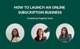 How To Launch An Online Subscription Business