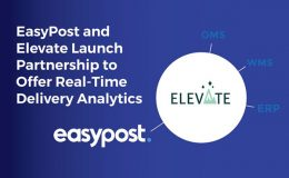 EasyPost and Elevate Launch Partnership to Offer Real-Time Delivery Analytics