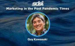 Guy Kawasaki – Marketing in the Post Pandemic Times