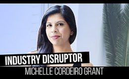 The Life of A Rebel: Michelle Cordeiro Grant