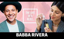 The Life Of A Rebel: Babba Rivera