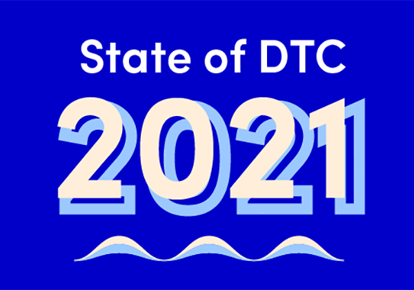 2021 State of Direct-to-Consumer Brands