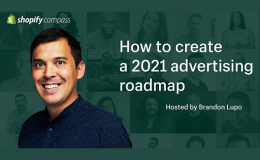 How to create a 2021 advertising roadmap