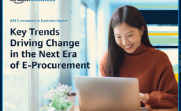 2021 Amazon Business B2B E-commerce in Evolution Report
