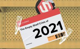 The Empty Shelf Crisis of 2021