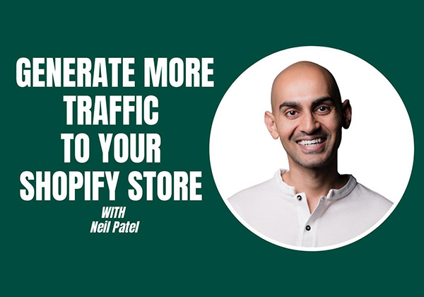 Generate More Traffic to Your Shopify Store
